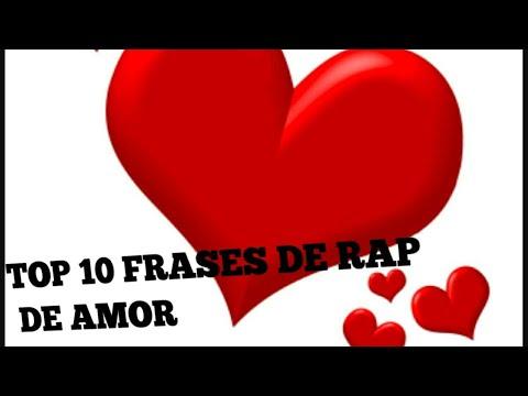 Top 10 Frases De Rap De Amor