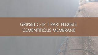 Gripset C-1P 1 Part Flexible Cementitious Membrane