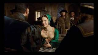 The Other Boleyn Girl - X-Ray: Here comes the king
