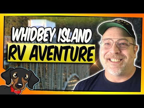 RV Adventure to Whidbey Island, WA #2