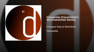 Glamarella (Traumfabrik's Weichstreichler Remix) Thumbnail