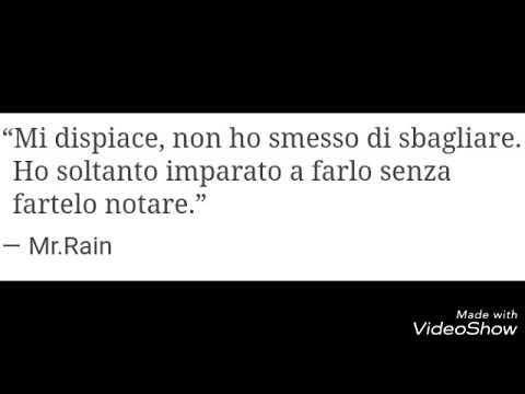 Le frasi più belle di Mr Rain ❤🔝#topten
