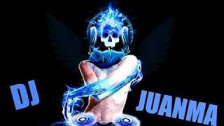 DJ JUANMA 1 ME ESTOY VOLVIENDO LOCO