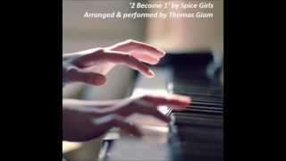 Spice Girls - 2 Become 1 (Piano Cover)