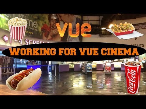WORKING FOR VUE CINEMA