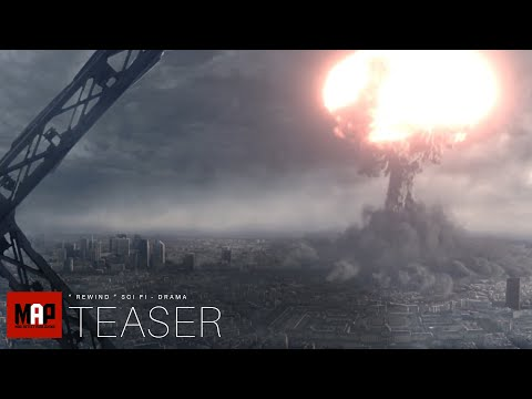 TRAILER | Sci-Fi VFX Live Action Short Film ** REWIND ** Apocalyptic Time Travel Film by ISART Team