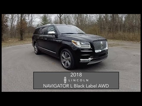 2018 Lincoln Navigator L Black Label|Walk Around Video|In De