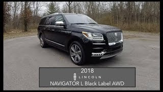 2018 Lincoln Navigator L Black Label|Walk Around Video|In Depth Review|Test Drive