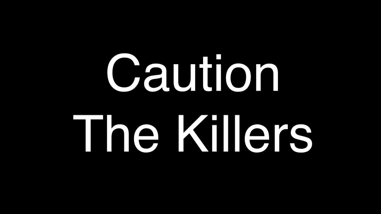 Download The Killers - Caution [Lyrics]