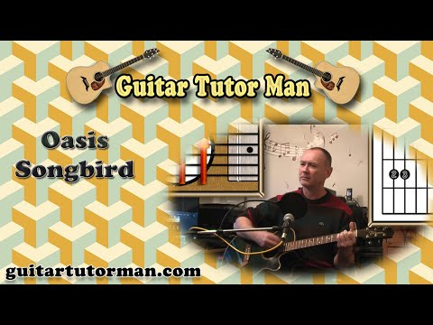 Songbird - Oasis - Acoustic Guitar Lesson (Easy 3 chords) - YouTube
