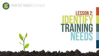 Lesson 2: Identify Training Needs