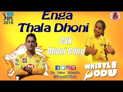 Praniti | Thala Dhoni Song | Whistle Podu | Chennai Super Kings(CSK) | IPL 2019