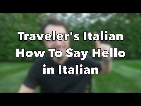 Traveler's Italian Ep. 1 - How To Say Hello in Italian
