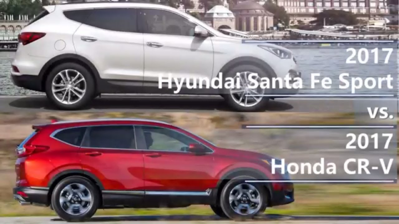 2017 hyundai santa fe sport vs 2017 honda cr v technical for Hyundai santa fe vs honda crv