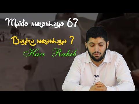 Maidə surəsi ayə 67 | Bəyinə surəsi ayə 7 | Hacı Rahib