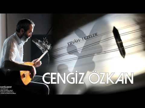 Cengiz Özkan - Ervâh-ı Ezelde [ Hayâlmest © 2015 Kalan Müzik ]