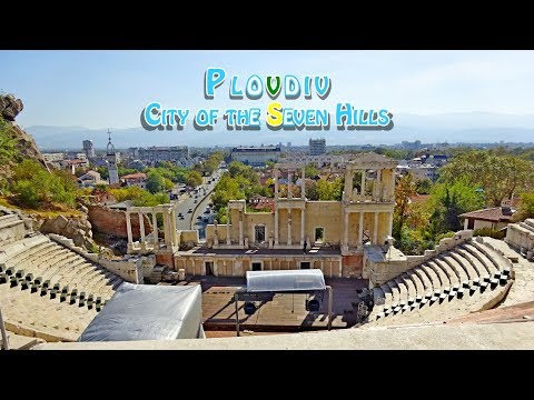 Plovdiv, Bulgaria - Travel Around The World | Top best places to visit in Plovdiv