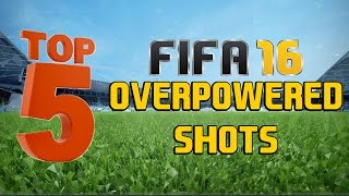 Top 5 overpowered shots in fifa 16!!