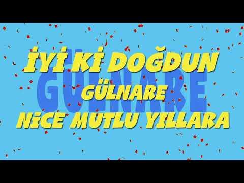 İyi ki doğdun GÜLNARE - İsme Özel Ankara Havası Doğum Günü Şarkısı (FULL VERSİYO