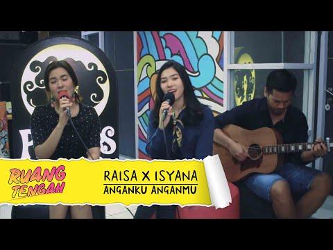 Raisa X Isyana - Anganku Anganmu (LIVE)