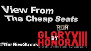 A View from the Cheap Seats #11: Glory by Honor and Raw