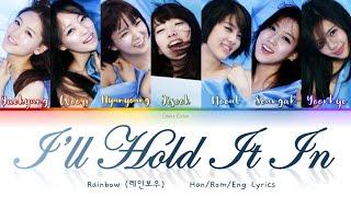 Rainbow (레인보우) I'll Hold It In (참아볼께요) - Han/Rom/Eng Lyr…