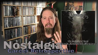 Nostalgia Career Retrospective: The Inner Sanctum: A Dark Ambient Vlog Episode 17