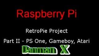 Raspberry Pi Arcade Part 2 - PS One, Nintendo, Gameboy Classic, Atari 2600