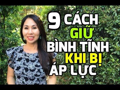 9 Cách Giữ Bình Tĩnh Khi Bị Áp Lực & Khủng Hoảng I LanBercu TV