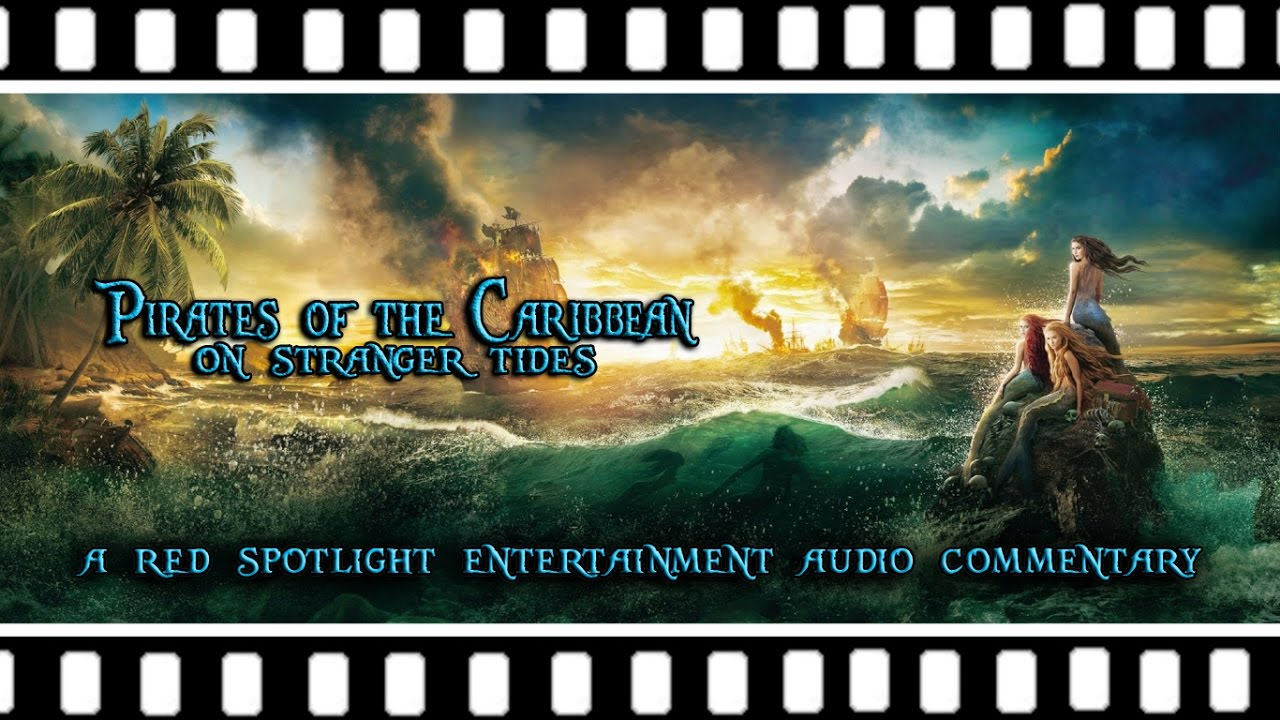 Download Pirates of the Caribbean: On Stranger Tides (Audio Commentary)