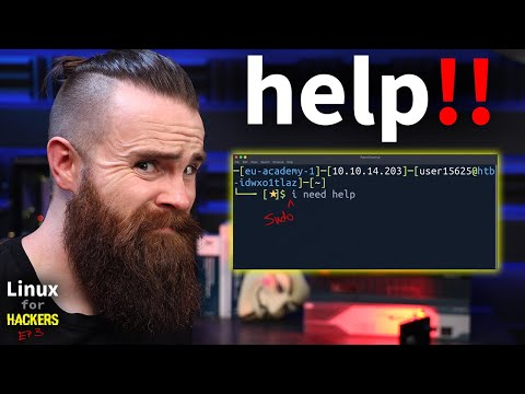 HELP!! (for when you suck at Linux) // Linux for Hackers // EP3