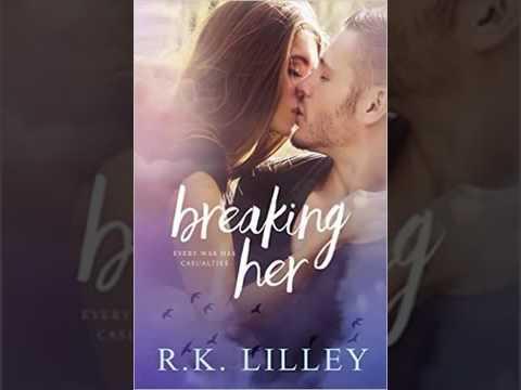 Breaking Her Love is War, Book 2 R  K  Lilley Audiobook