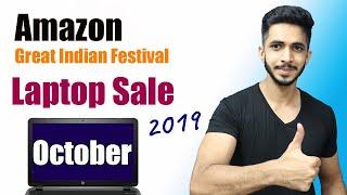 Amazon Great Indian Festival Laptop Sale October 2019 🔥|| Great Indian Festival Laptop Deals