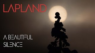 Lapland - A Beautiful Silence YouTube Videos