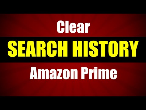 How To Clear Search History On Amazon Prime Video
