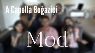 A Capella Boğaziçi - Mod (Mustafa Sandal & Zeynep Bastık Cover).mp3