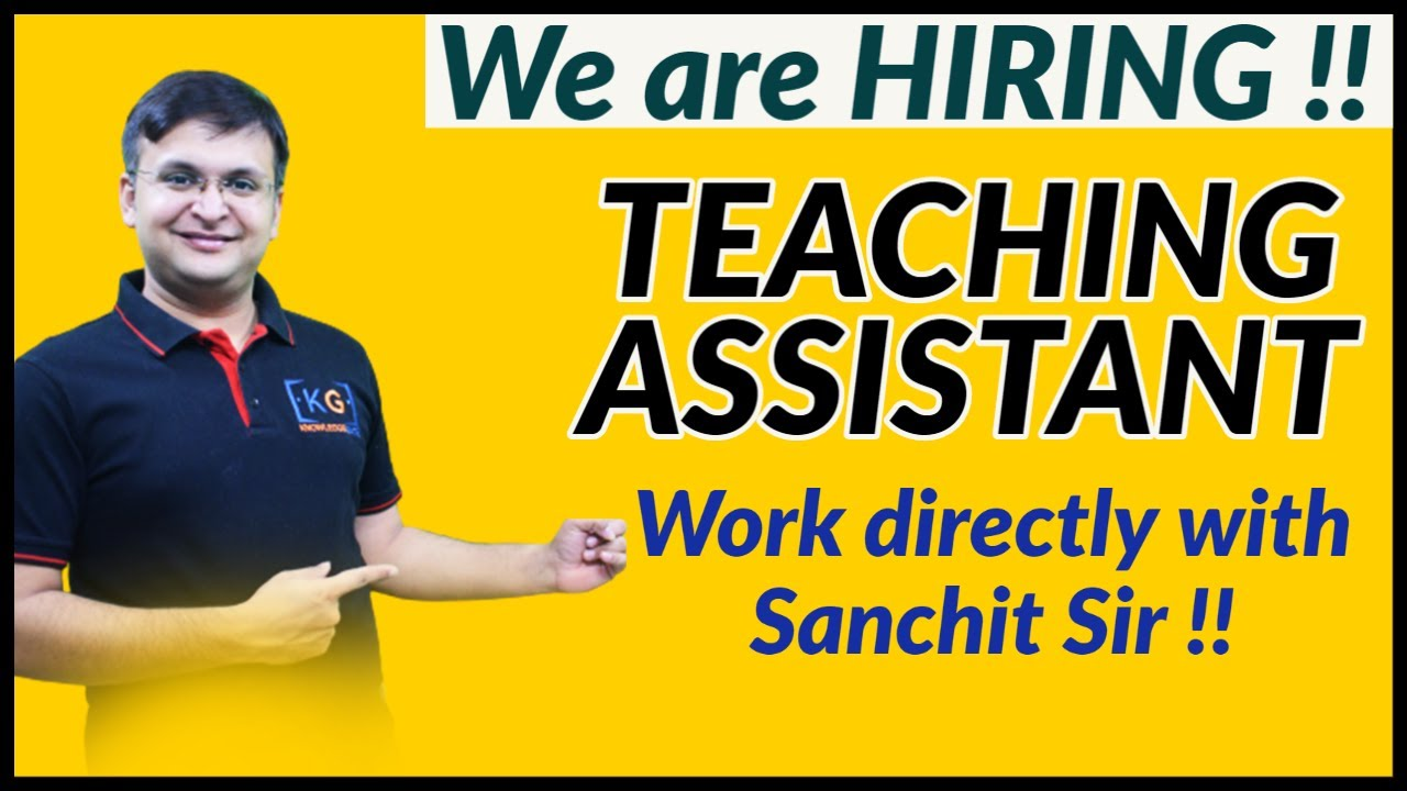 Knowledge Gate is hiring for Work Profile of Teaching Assistant
