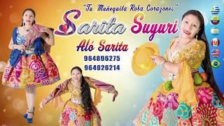 Sarita Suyuri 2018  - El Celoso  ► Santiago   ✅ᴴᴰ