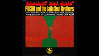 Pucho And The Latin Soul Brothers - Shuckin