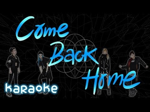 2NE1 - Come Back Home [karaoke]