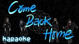 2NE1 - Come Back Home [karaoke]