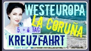 MSC Kreuzfahrt - A Coruña - Tag 5 - Westeuropa - Katiswelttv - Schi...