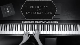 Coldplay - Everyday Life (HQ piano cover)