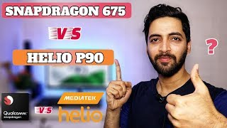 Snapdragon 675 vs Helio P90 | The BATTLE BEGINS !