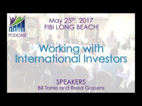 PODCAST - FIBI Long Beach 5.25.17 - Working with International Investors
