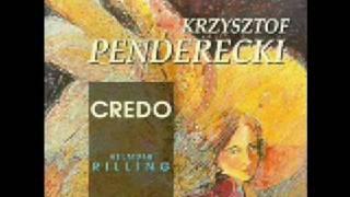 Krzysztof Penderecki- Credo In Unum Deum