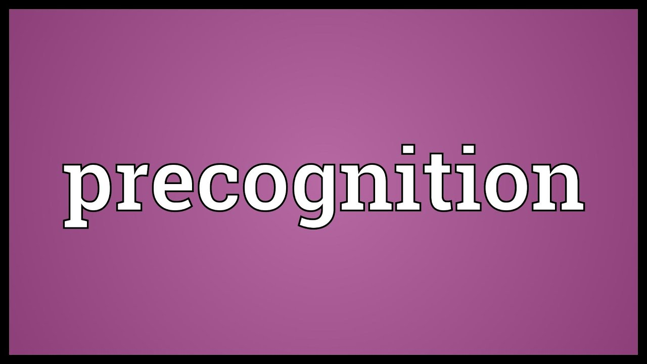 precognition meaning youtube