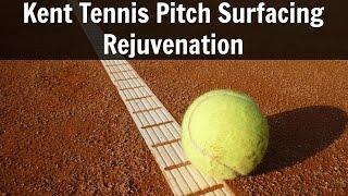 Kent Tennis Pitch Surfacing Rejuvenation