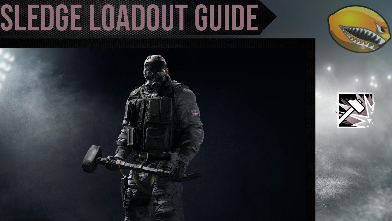 Best Sledge Loadout Guide Rainbow 6 Siege Gameplay | eLemonadeR R6 | #R6