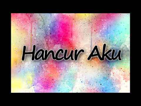 Hancur Aku - Nidji feat Dea Karaoke Version Original